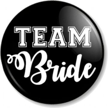 Team Bride Pin Button Badge - Various Sizes - Weddings Hen Party Do Holiday